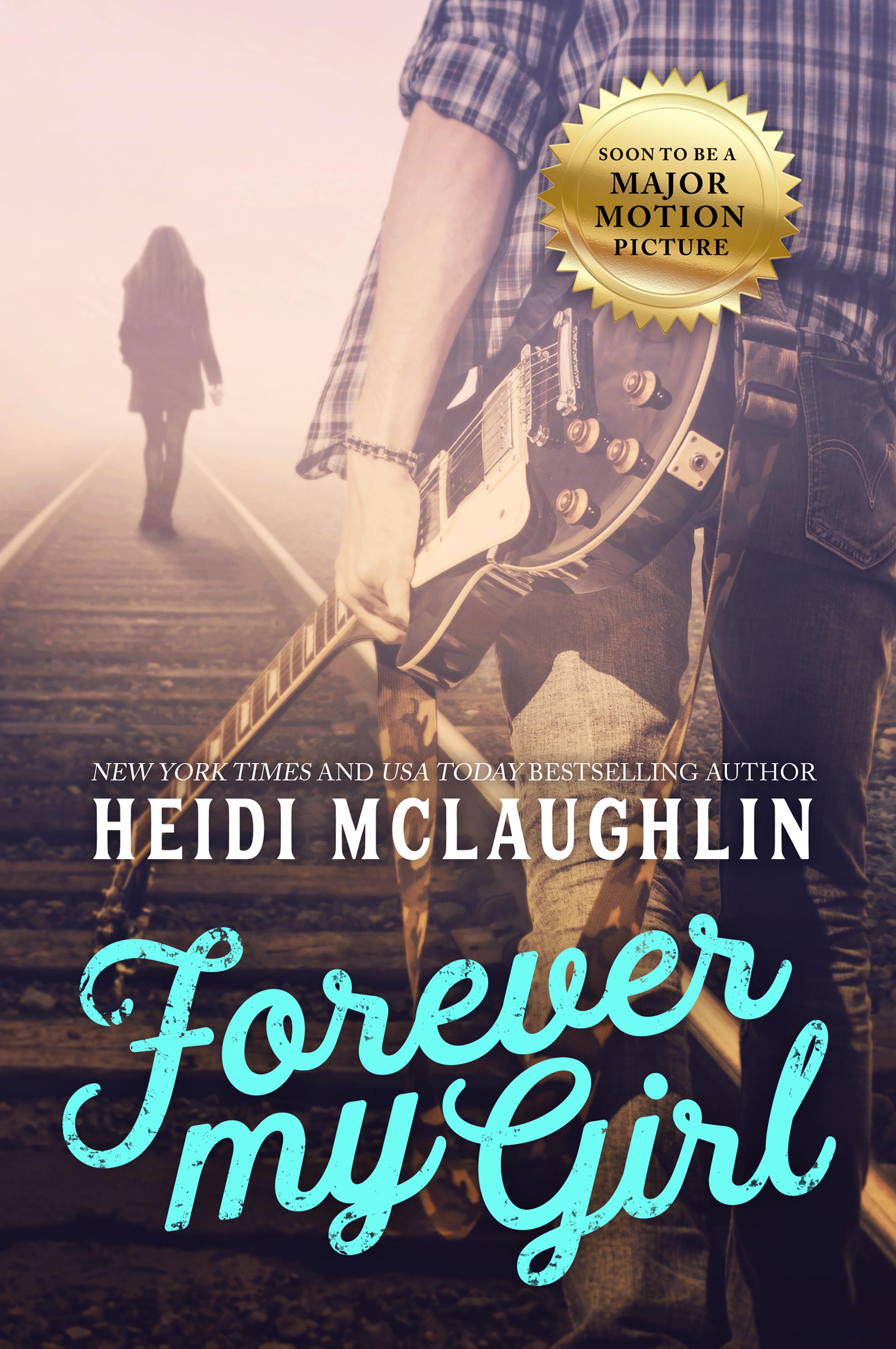 Forever My Girl by Heidi McLaughlin