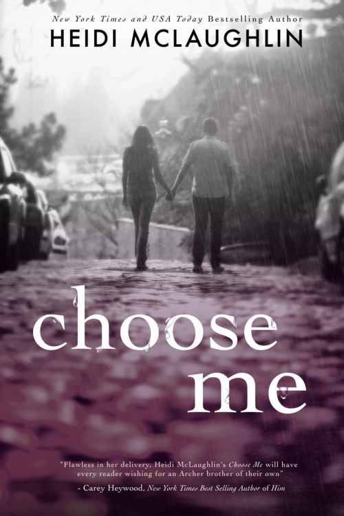 Choose Me by Heidi McLaughlin