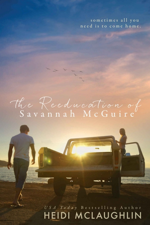 The Reeducation of Savannah McGuire by Heidi McLaughlin