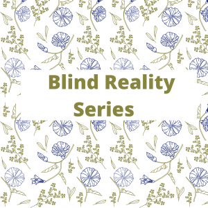 Blind Reality Series