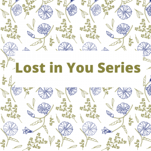 Lost in You Series