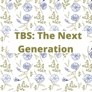 TBS: The Next Generation