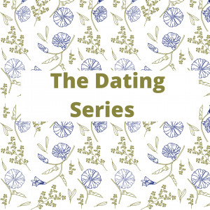 The Dating Series